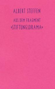 Bild Aus dem Fragment «Stiftungsdrama»