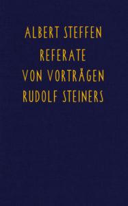 Bild Referate von Vorträgen Rudolf Steiners Band eins bis drei