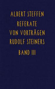 Bild Referate von Vorträgen Rudolf Steiners Band 3
